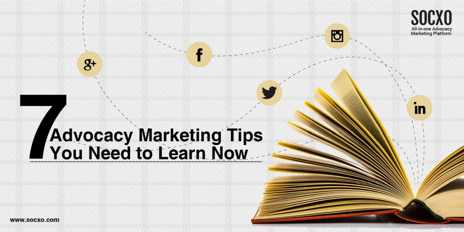 Advocacy Marketing Tips You Need to Learn Now