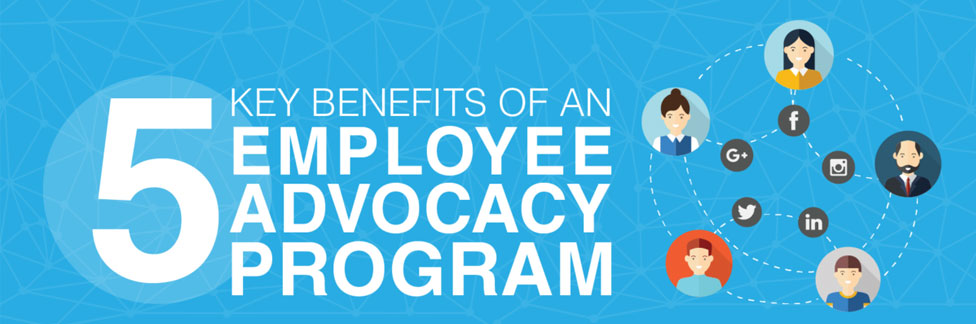 Key Benefits of an Employee Advocacy Program