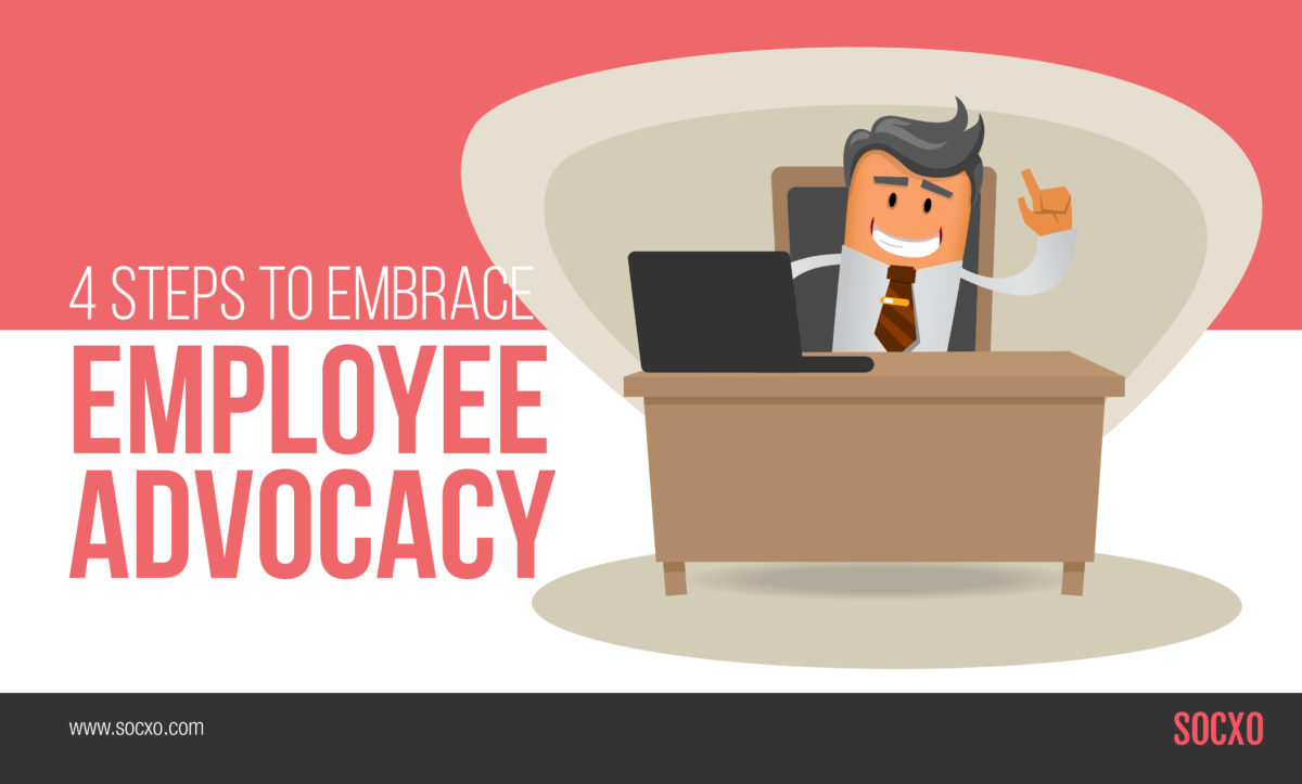 Steps to embrace employee advocacy