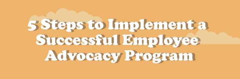 Implement Employee Advocacy Program