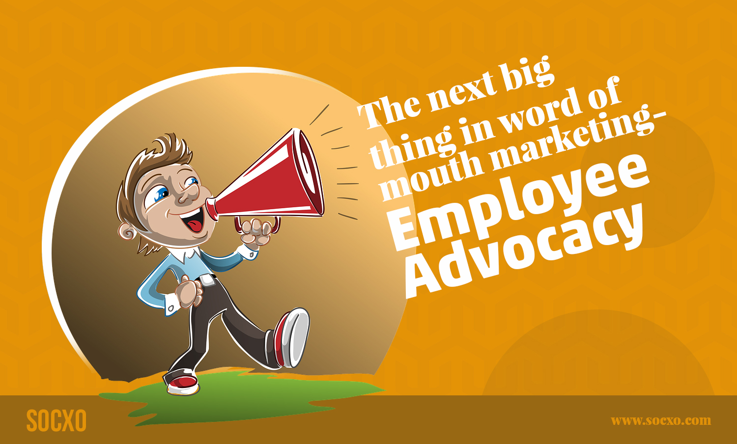employee advocacy is it the next generation word of mouth marketing
