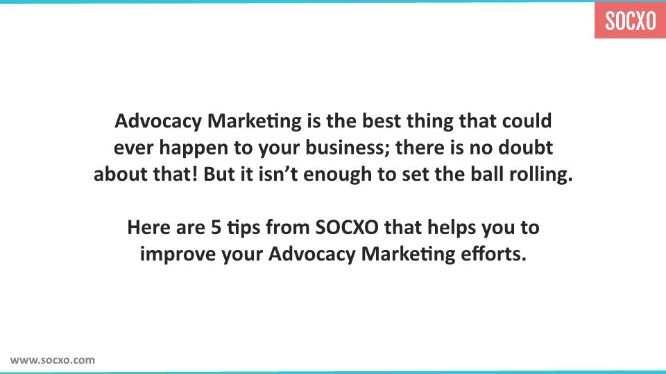 Advocacy Marketing Efforts