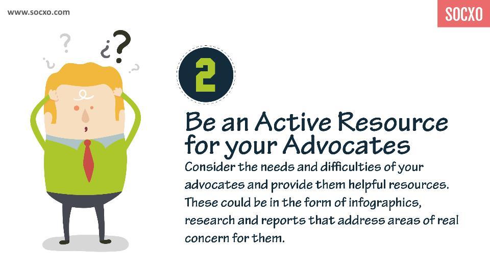 Advocacy Marketing Tips