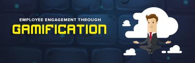 Employee Engagement through Gamification