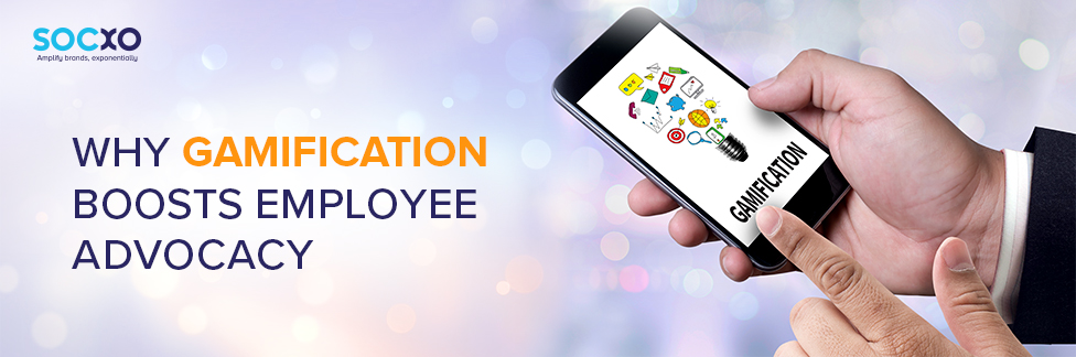 Why Gamification Boosts Employee Advocacy