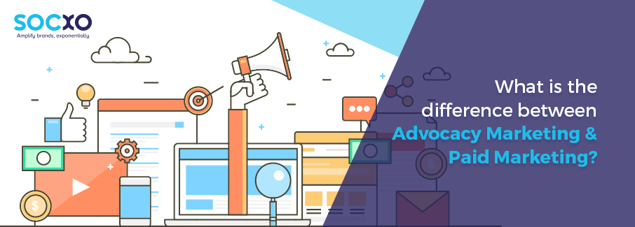 What is the Difference Between Advocacy Marketing & Paid Marketing?