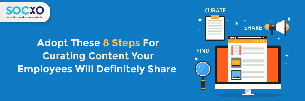 8 Steps For Content Curation