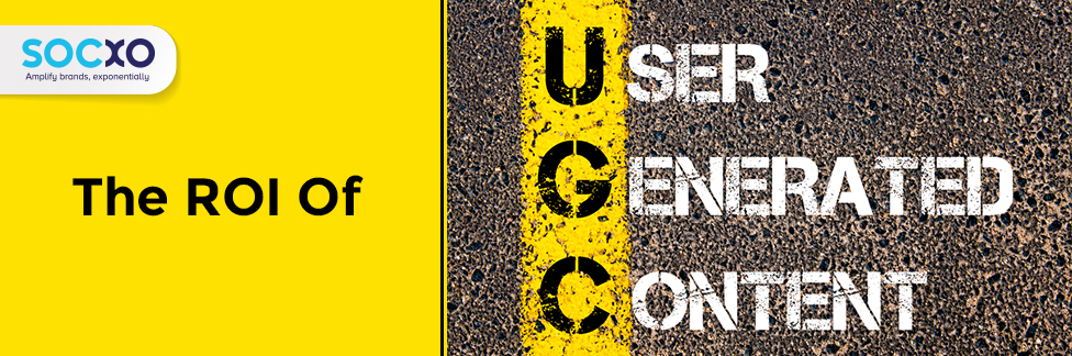 ROI of user generated content