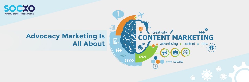 Advocacy marketing Is All About Content Marketing