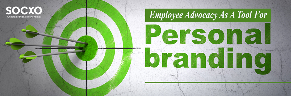 Employee advocacy as a tool for personal branding
