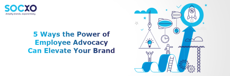 5-ways-the-power-of-employee-advocacy-can-elevate-your-brand