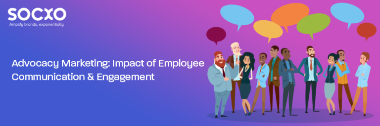 Advocacy Marketing Impact of Employee Communication & Engagement