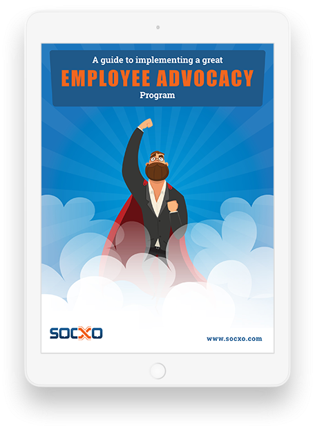 HOW TO IMPLEMENT A GREAT EMPLOYEE ADVOCACY PROGRAM.